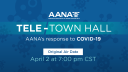 COVID-19: AANA Townhall Replay (4-2-2020)