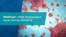 CRNA Employment Issues During COVID-19