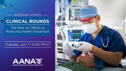 The Role of CRNAs in Reducing Health Disparities