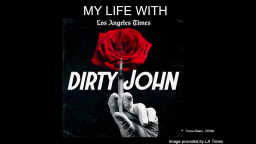Jan Stewart Memorial Lecture: My Life with Dirty John (2019)